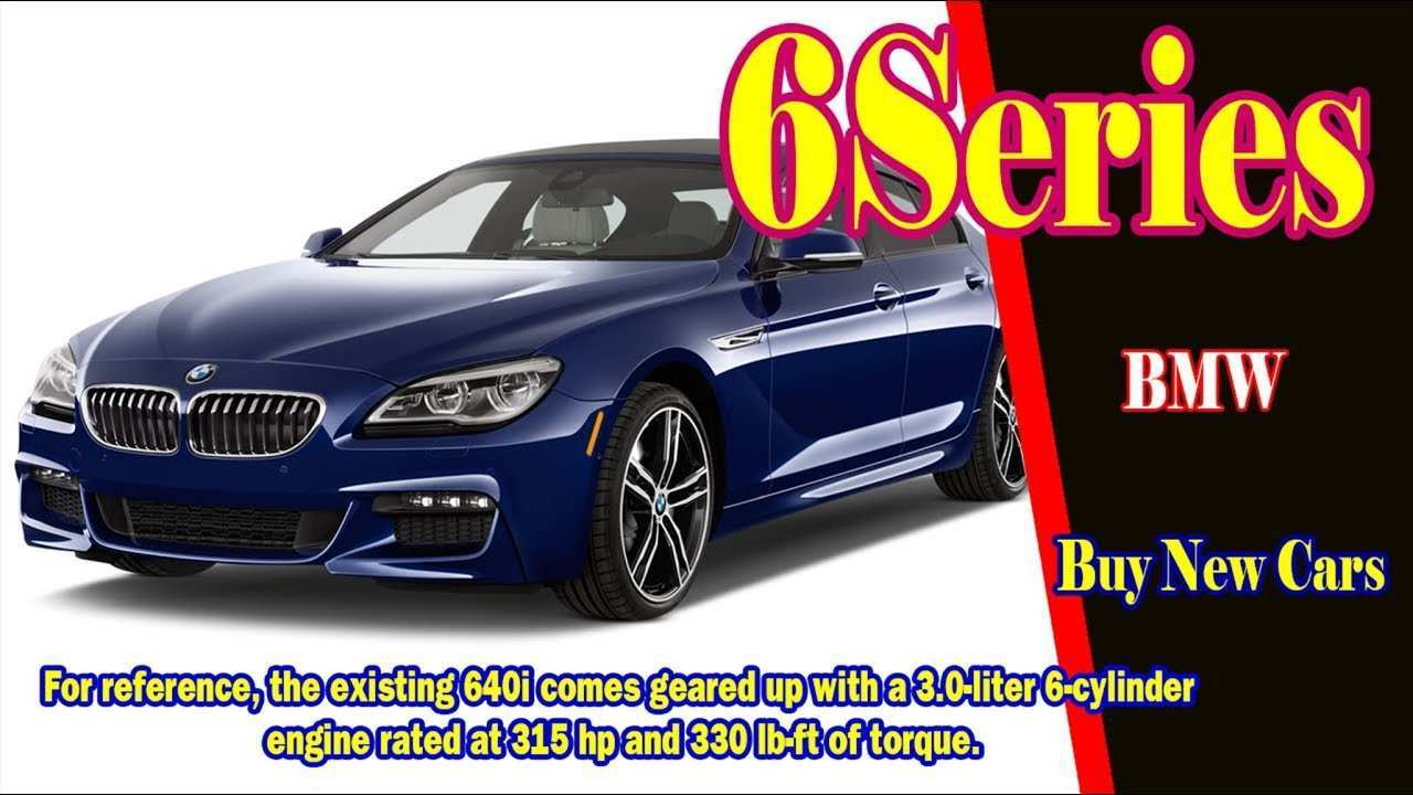 27 The 2019 Bmw 6 Series Release Date Pricing