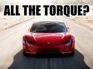 32 The 2020 Tesla Roadster Torque Price
