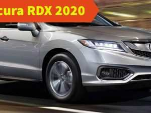 32 The Best When Will 2020 Acura Rdx Be Released New Model and Performance