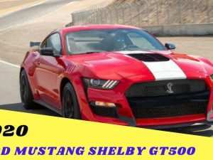 37 All New 2020 Ford Shelby Gt500 Price Review