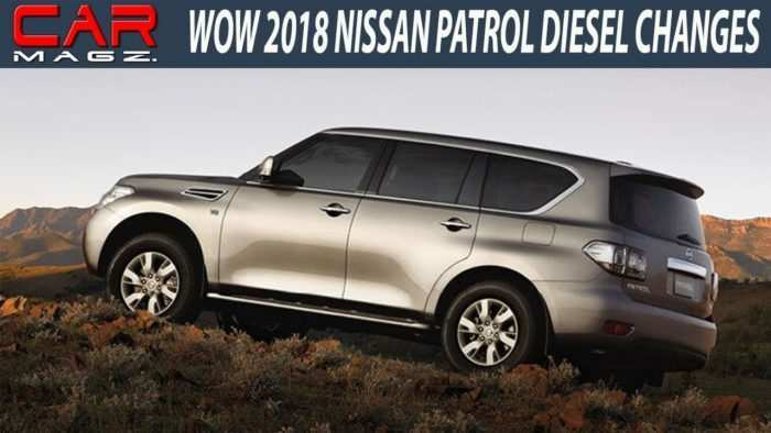 39 New 2019 Nissan Patrol Diesel Specs And Review