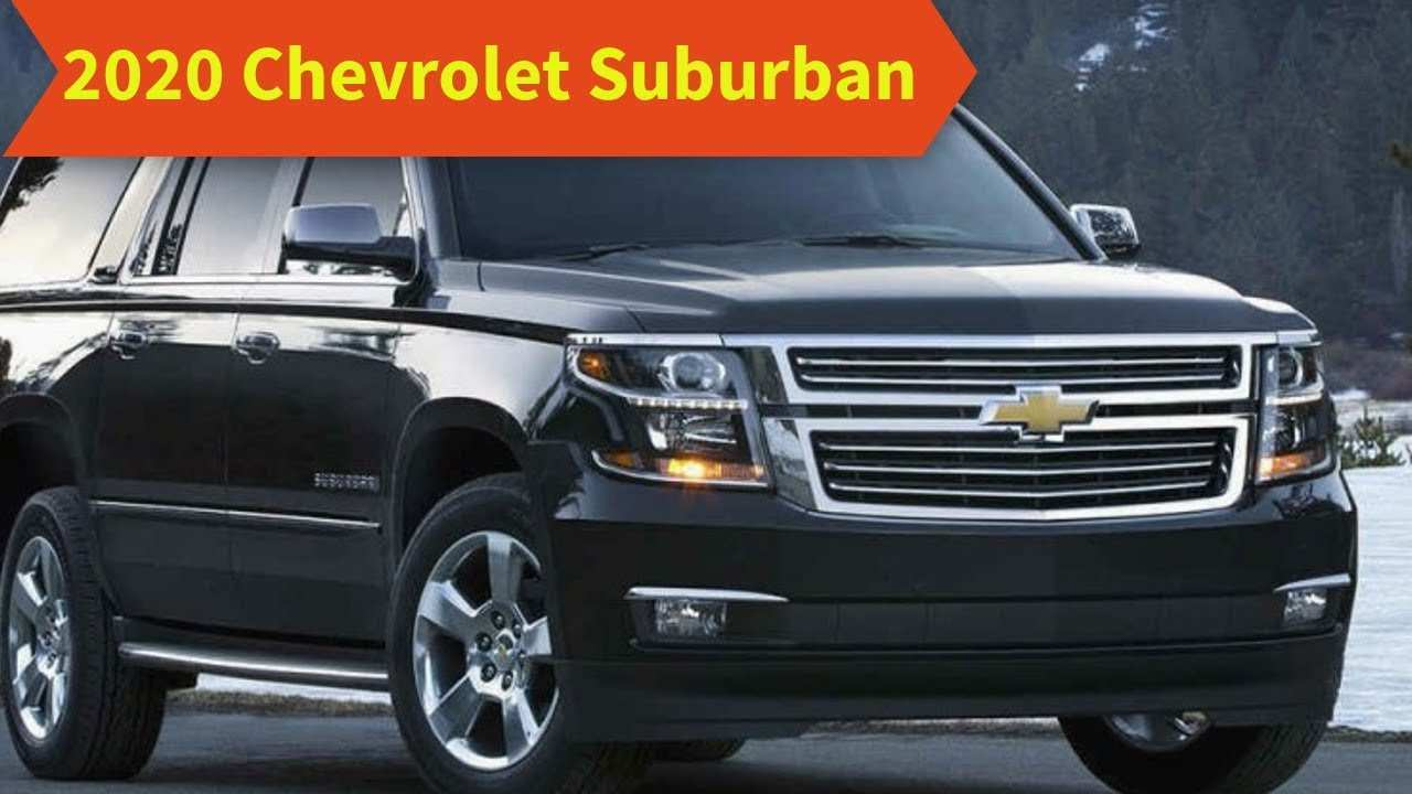 51 All New 2020 Chevrolet Suburban Redesign Speed Test