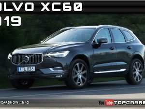 54 All New Volvo 2019 Release Date Specs