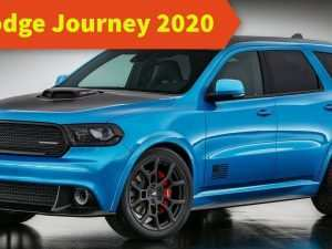 60 All New Dodge Journey 2020 Colombia Research New