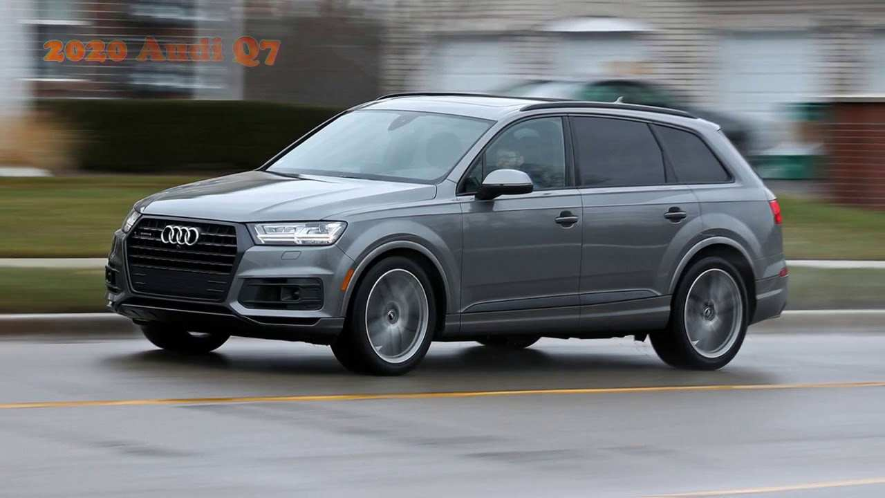 68 The Audi New Q7 2020 Overview