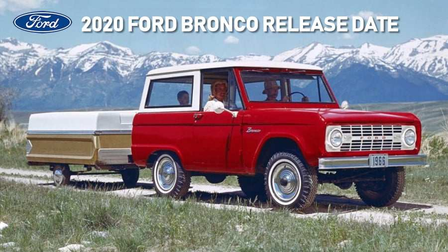 68 The Pictures Of The 2020 Ford Bronco Release Date And Concept