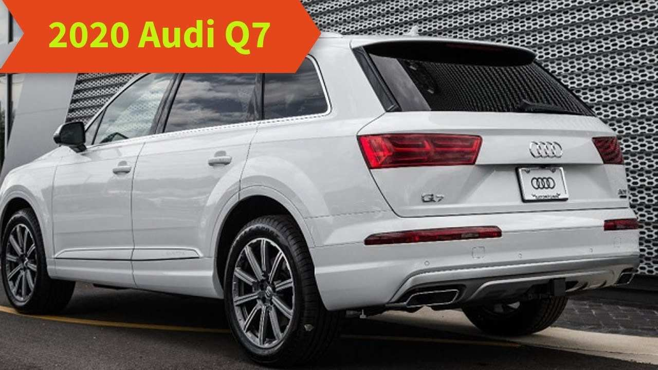 79 All New When Will The 2020 Audi Q7 Be Available Ratings
