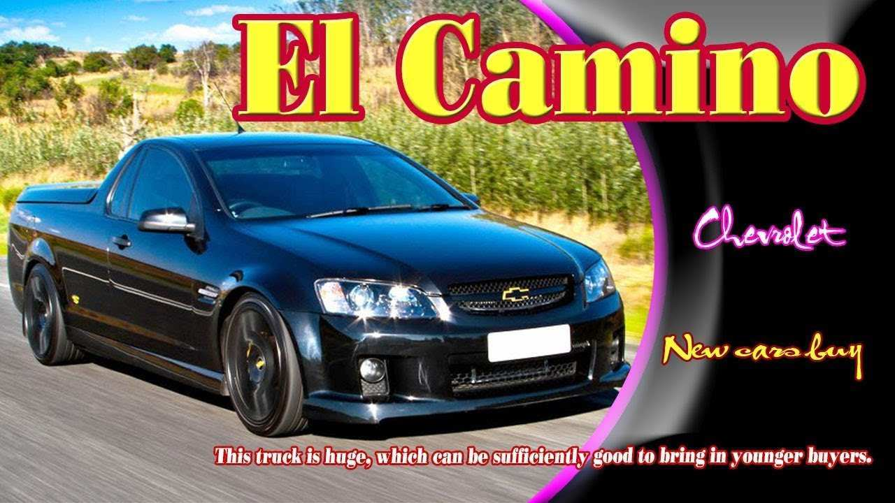 80 The Chevrolet El Camino 2020 Photos