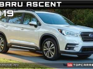 84 The 2019 Subaru Ascent Release Date New Model and Performance