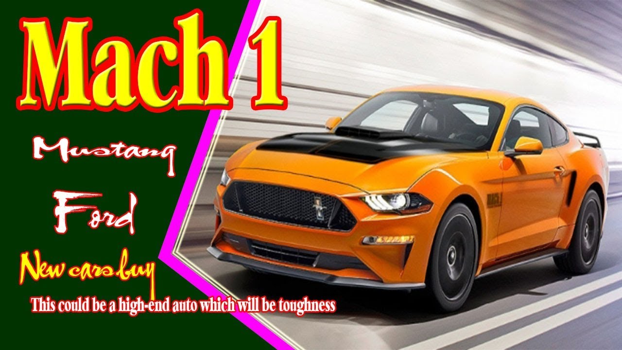 49 The 2019 Mustang Mach Specs